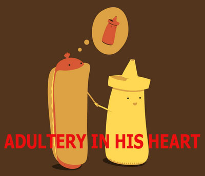 Adultery in his heart